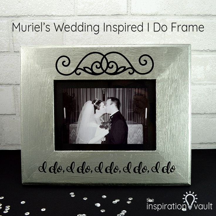 Learn how to make this easy to personalize Muriel's Wedding Inspired I Do Frame for yourself or to use as a wedding gift for the bride to be.