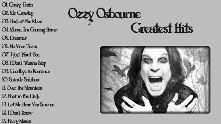 Ozzy Osbourne Greatest Hits Full Album 2016 ♫♫♫ Best Of Ozzy Osbourne