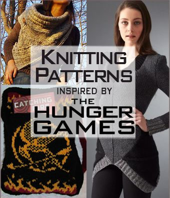 Knitting patterns inspired by The Hunger Games books and movies: The Hunger Games, Catching Fire, and MockingJay. Free knitting patterns included. http://intheloopknitting.com/hunger-games-knitting-patterns/