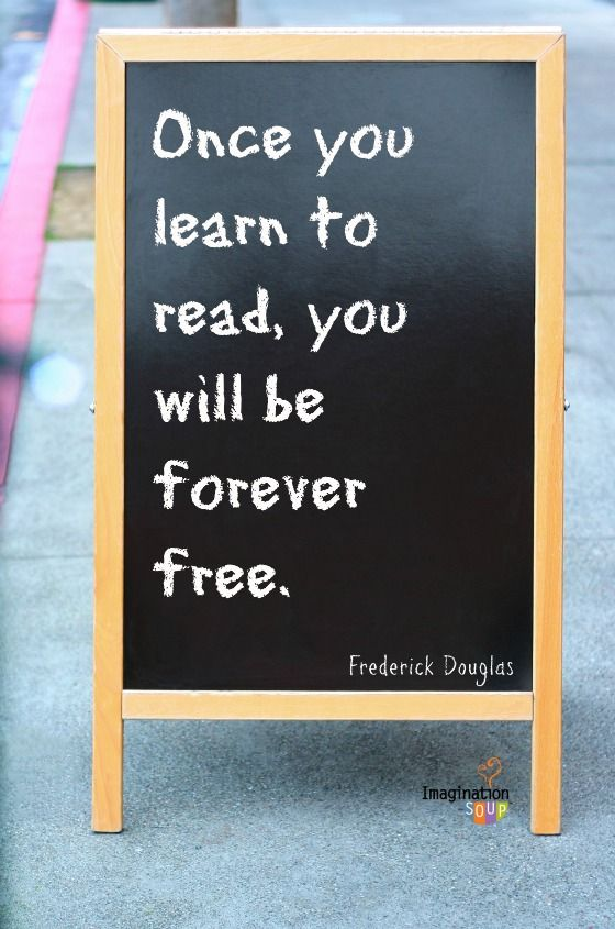 Frederick Douglas on reading -- Favorite Reading Quotes from Imagination Soup