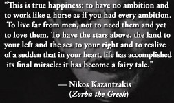 For more information about Nikos Kazantzakis: http://www.Dailyliteraryquote.com/dlq-literature-magazine/  Courtesy of http://www.DailyLiteraryQuote.com.  More quotes and social literary discussions at CulturalBook.com