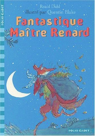 Littérature - Fantastique Maître Renard de Roald Dahl - CE1