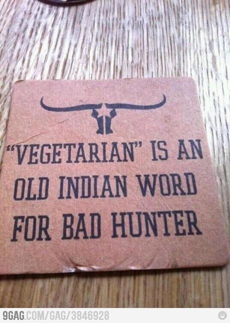 Vegetarian...Laugh, Quotes, Texas, Meat, Bad Hunters, Humor, Vegetarian, So Funny, True Stories