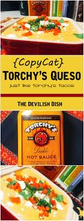 THE DEVILISH DISH: {CopyCat} Torchy's Queso