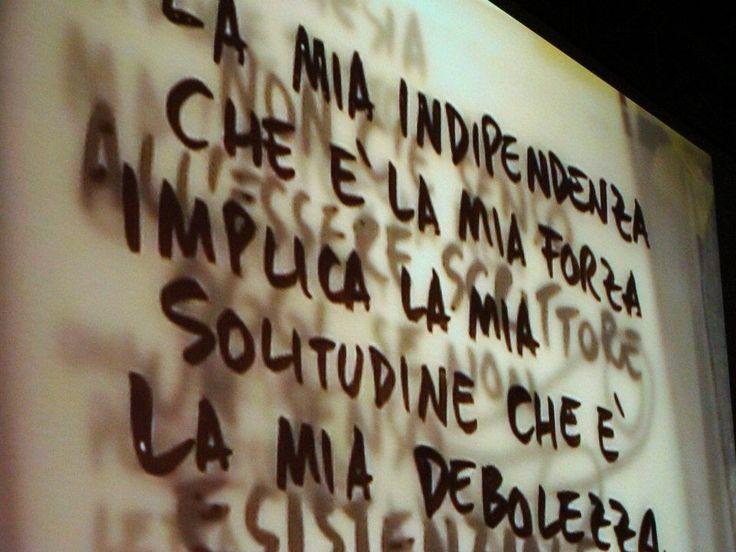 shykha:  La mia indipendenza, che è la mia forzaimplica la mia solitudine, che è la mia debolezza  Pier Paolo Pasolini