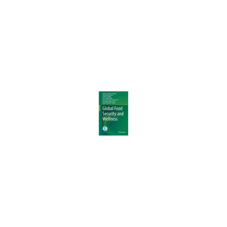 Global Food Security and Wellness (Hardcover)