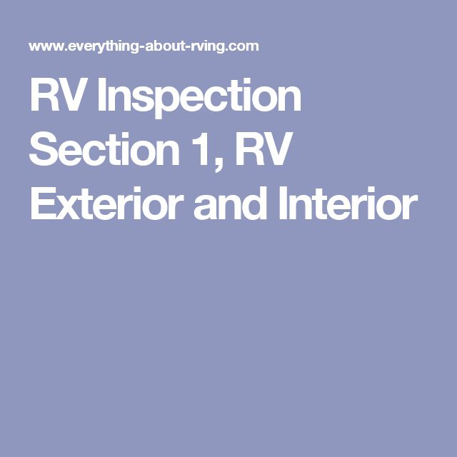 RV Inspection Section 1, RV Exterior and Interior