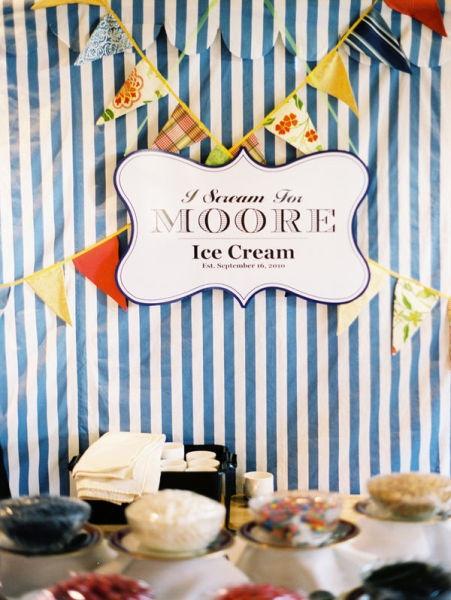 """I scream for Moore ice cream"" sundae bar sign (play on last name.) Cute."