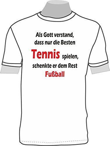 Als Gott verstand, dass nur die Besten Tennis spielen, schenkte er dem Rest Fußball ShirtShop-Saar http://www.amazon.de/dp/B0142JB1IY/ref=cm_sw_r_pi_dp_YyU7vb0ANSTQ3