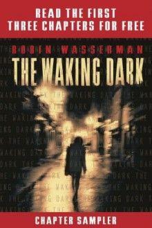 The Waking Dark Chapter Sampler - Robin Wasserman