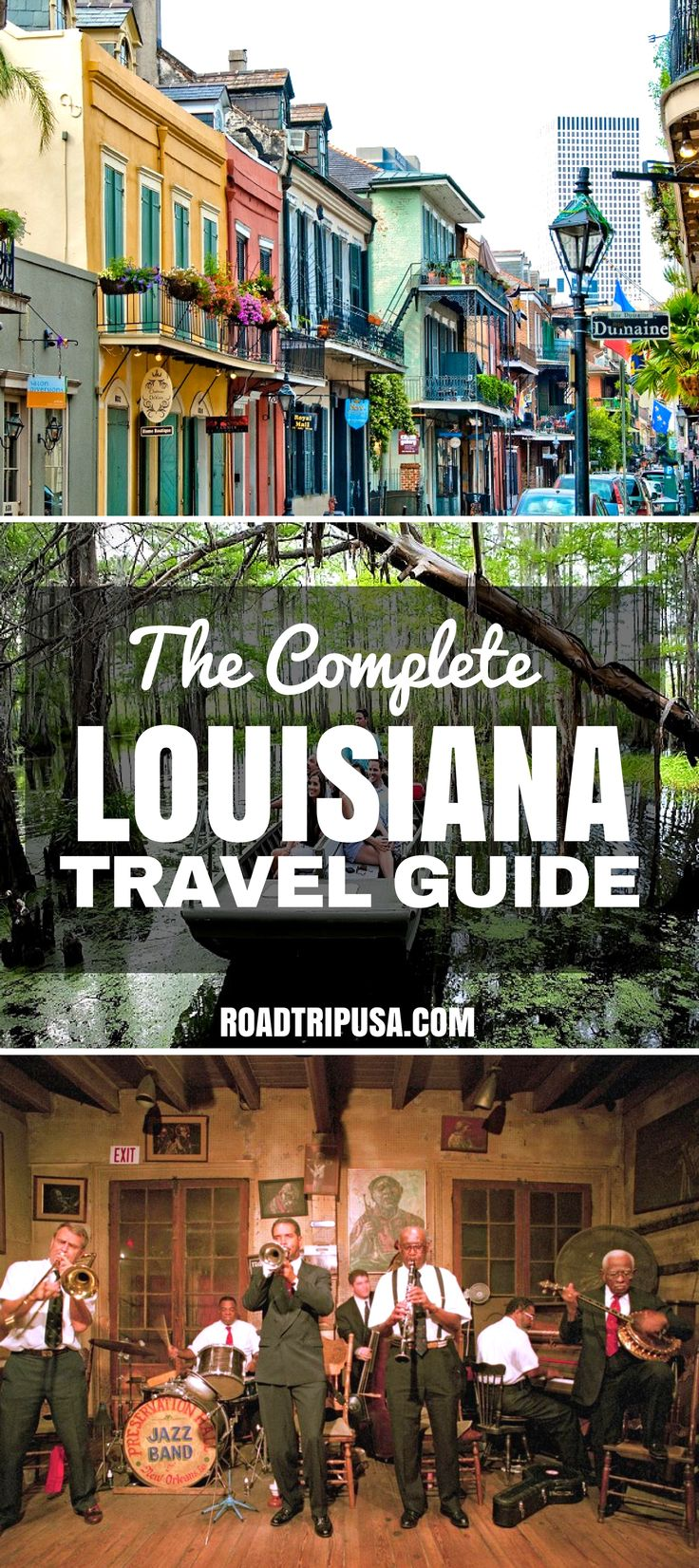 A Complete Guide To Visiting Louisiana