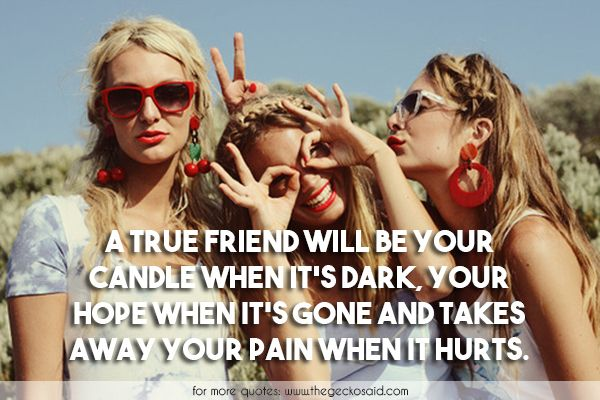 A true friend will be your candle when it's dark, your hope when it's gone and takes away your pain when it hurts.  #away #candle #dark #friend #friendship #gone #hope #hurts #pain #quotes #true