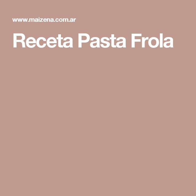 Receta Pasta Frola