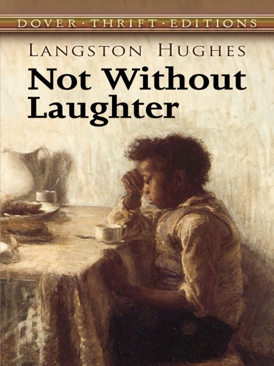 not without laughter About not without laughter our greatest african american poet's award-winning first novel, about a black boy's coming-of-age in a largely white kansas town when first published in 1930, not without laughter established langston hughes as not only a brilliant poet and leading light of the harlem renaissance but also a gifted novelist.
