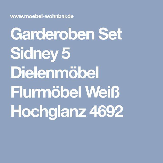 Garderoben Set Sidney 5 Dielenmöbel Flurmöbel Weiß Hochglanz 4692