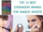 Best Eyeshadow Brand