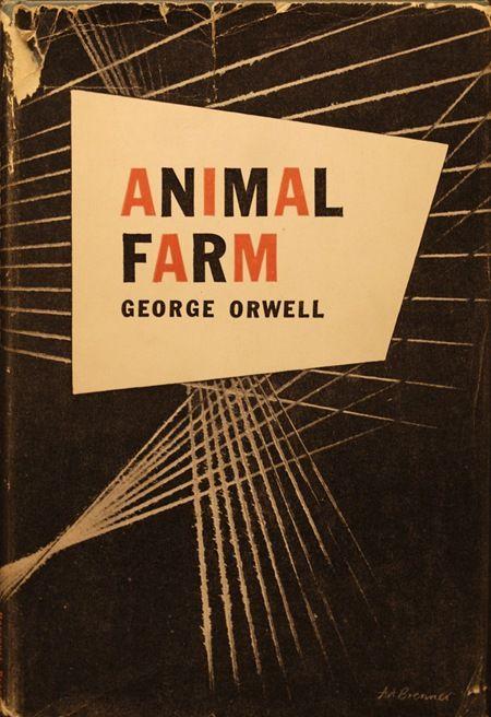 """""""Animal Farm"""" by George Orwell (1945)"""