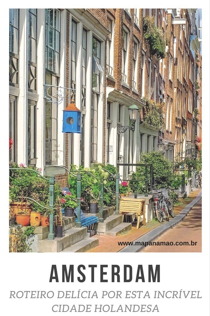 Veja aqui o que fazer em Amsterdam neste roteiro maravilhoso e com as principais atrações.