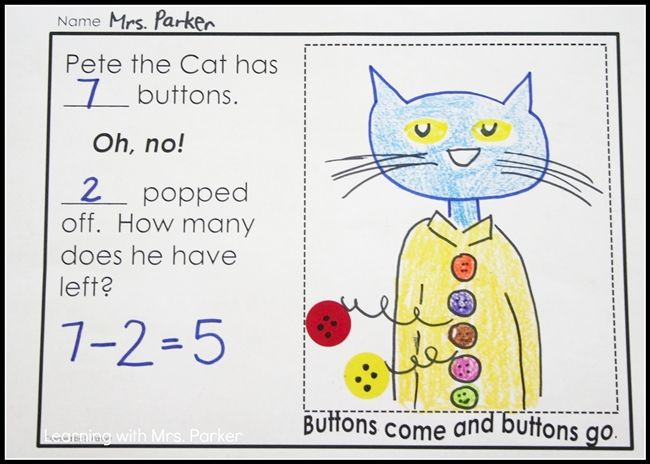 Subtraction Story Illustration – Have your students create a subtraction story with Pete's buttons popping off. These will turn out so cute with your students' illustrations. It's a great way to get them to use pictures, words and numbers to show their work.