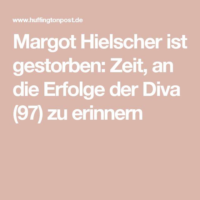 Margot Hielscher ist gestorben: Zeit, an die Erfolge der Diva (97) zu erinnern