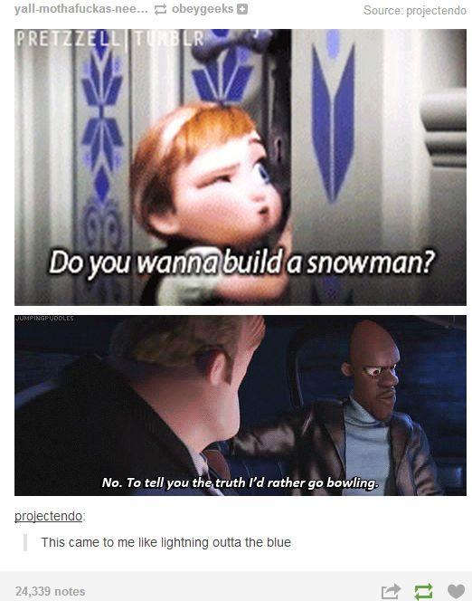 Well, she said that it doesn't have to be a snowman.