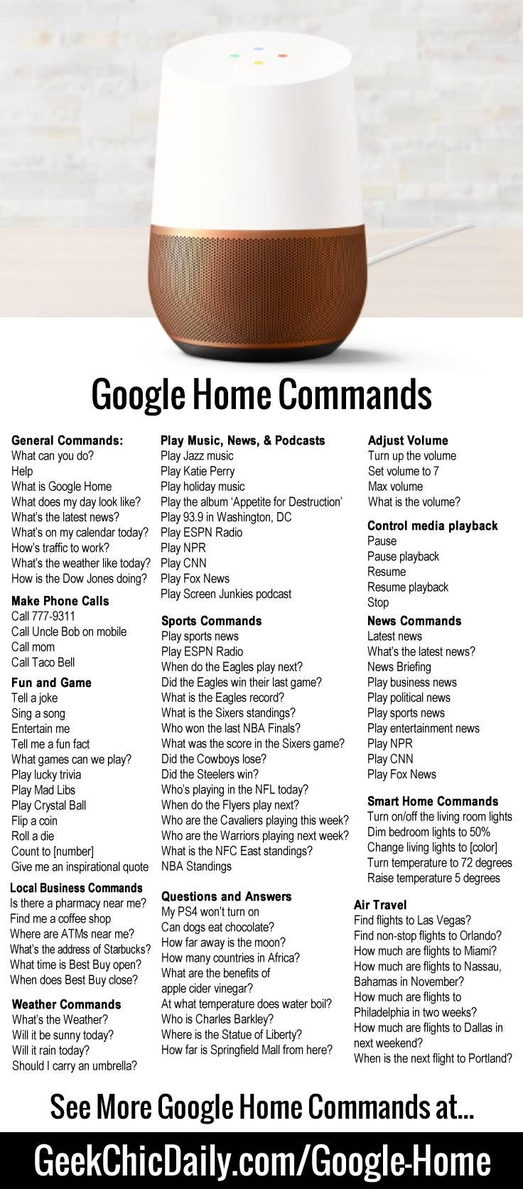See 200+ Google Home Commands. Learn how to use Google Home to play music. Control smart home products, lights, cameras, power plugs, switches, etc.