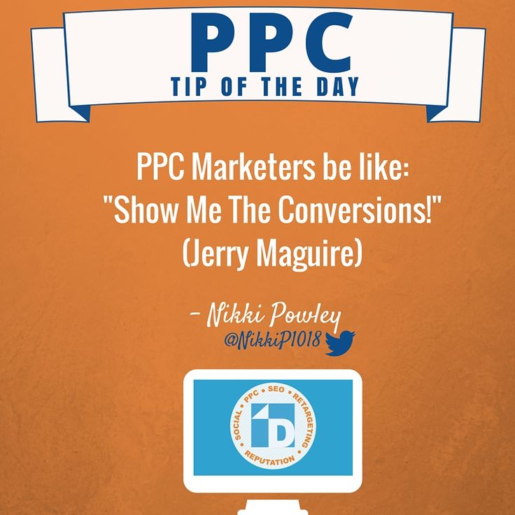 """""""Show Me The Conversions!"""" #PPC Tip of the Day brought to you by Nikki Powley."""