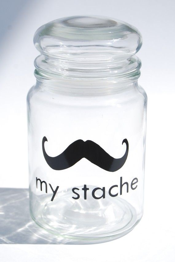 My stache jar - maybe for candy in the classroom