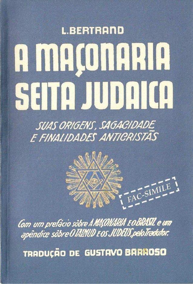 A Maconaria Seita Judaica L Bertrand Traducao G Barroso