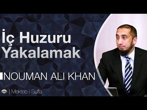 İç Huzuru Yakalamak [Nouman Ali Khan]