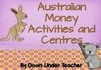 Australian Money Activities and Centres - Down Under Teacher - TeachersPayTeachers.com