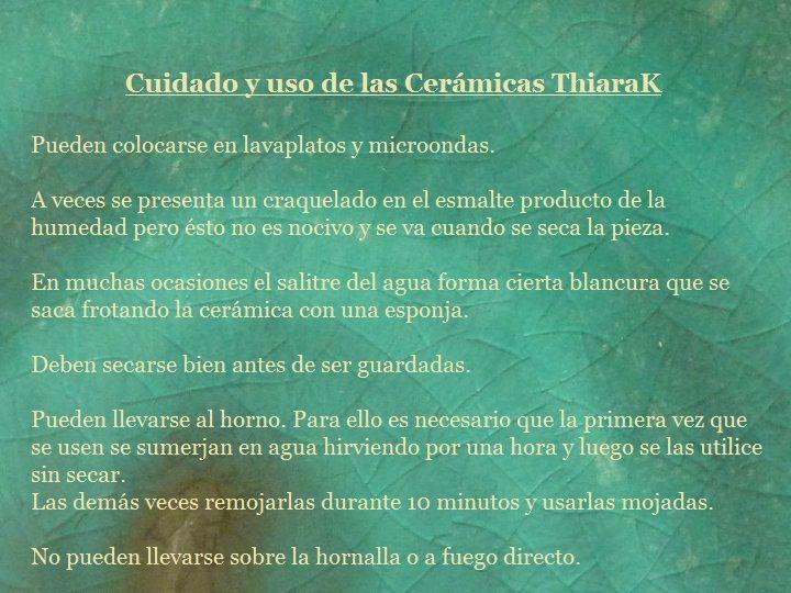 Cuidado y uso de las Cerámicas ThiaraK.