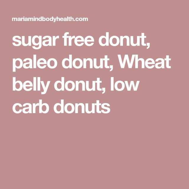 sugar free donut, paleo donut, Wheat belly donut, low carb donuts
