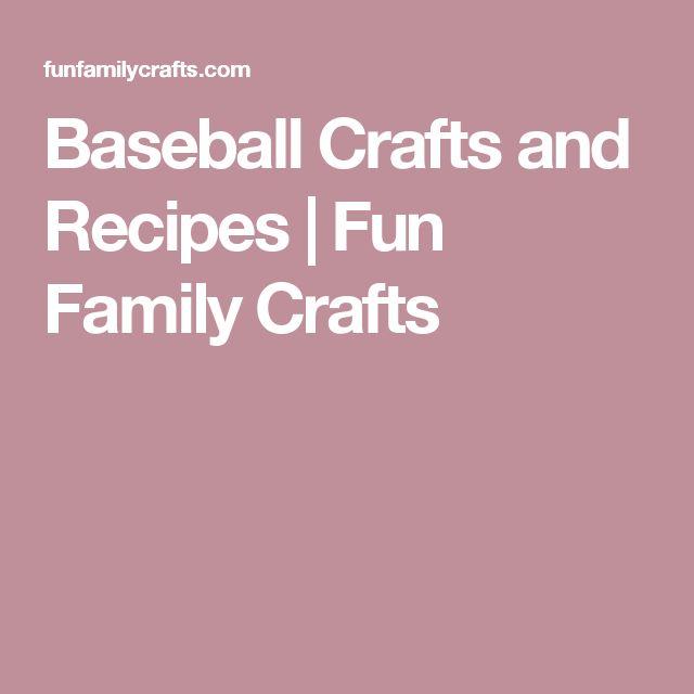Baseball Crafts and Recipes   Fun Family Crafts