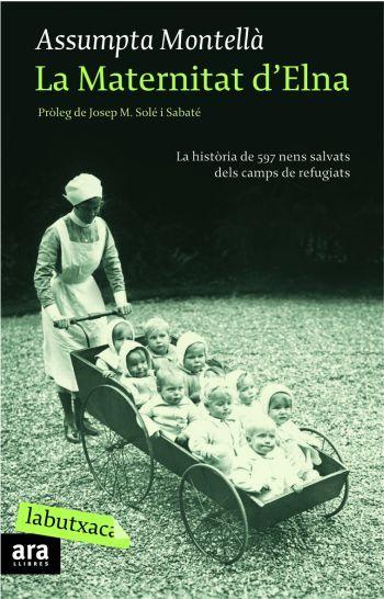 La Maternitat d'Elna Assumpta Montellà. (Refugiarts republicans a França)