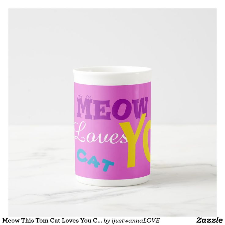 Meow This Tom Cat Loves You . Purple Bone China Coffee Tea Beverage Mugs, by artist RjFxx *All rights reserved. $17.85