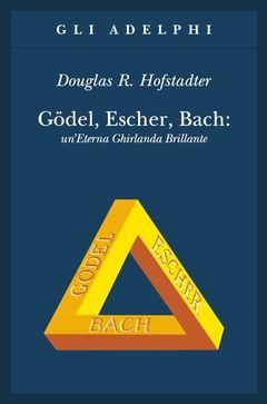 Gödel, Escher, Bach: un'Eterna Ghirlanda Brillante | Douglas R. Hofstadter - Adelphi Edizioni  Il libro che ha svelato a una immensa quantità di lettori, in tutto il mondo, gli incanti e le trappole di un'Eterna Ghirlanda Brillante i cui fili si chiamano intelligenza artificiale, macchina di Turing, teorema di Gödel. Una «fuga metaforica» nel variegato mondo che si dispiega fra la mente, il cervello e i computer.   «Ogni due o tre decenni un autore ignoto produce un libro di tale profondità…