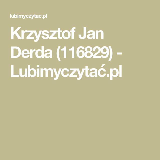 Krzysztof Jan Derda (116829) - Lubimyczytać.pl