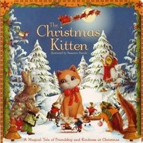 XMAS KITTEN. Come with Lucky the toy kitten and her forest friends on a festive adventure as she looks for her new owner.20cm x 20cm 20 page board book.. Price: $4.99