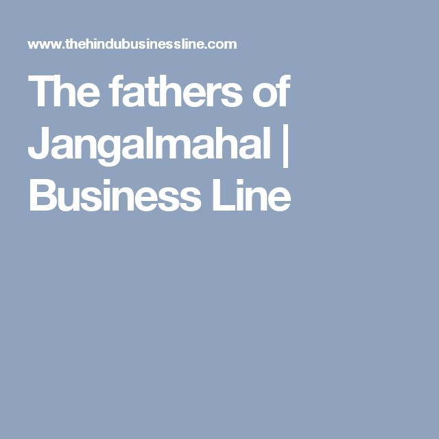 The fathers of Jangalmahal | Business Line