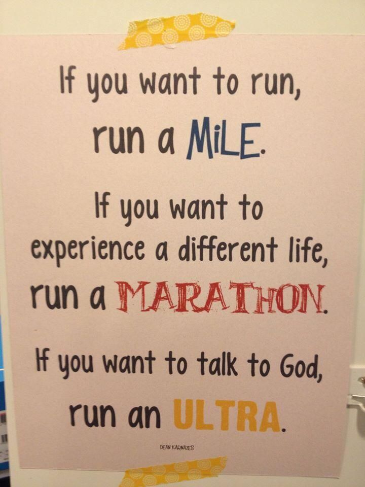 Running In Perspective, I haven't done either a marathon or ultra, but I believe this to be true...