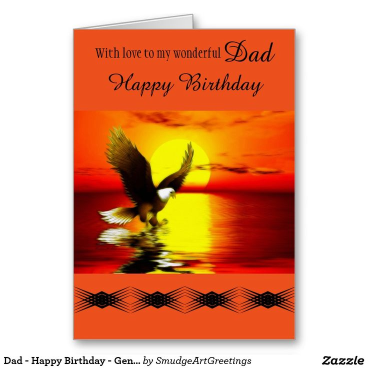 Dad - Happy Birthday - General - Eagle at Sunset Greeting Card