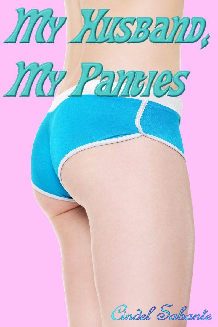 my-husband-my-panties-femdom-feminization-book-1_21504365.jpeg (1707×2560)