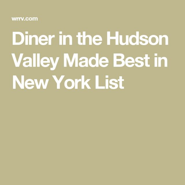 Diner in the Hudson Valley Made Best in New York List