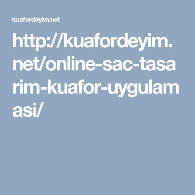 http://kuafordeyim.net/online-sac-tasarim-kuafor-uygulamasi/