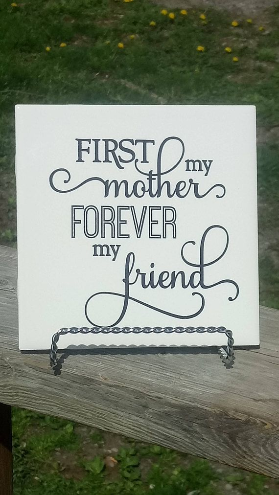 First My Mother Forever My Friend Mothers Day Gift Mom Tile