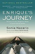 Enrique's Journey by Sonia Nazario: The boy does not understand. His mother is not talking to him. She will not even look at him. Enrique has no hint of what she is going to do. Lourdes knows. She understands, as only a mother can, the terror she is about to...