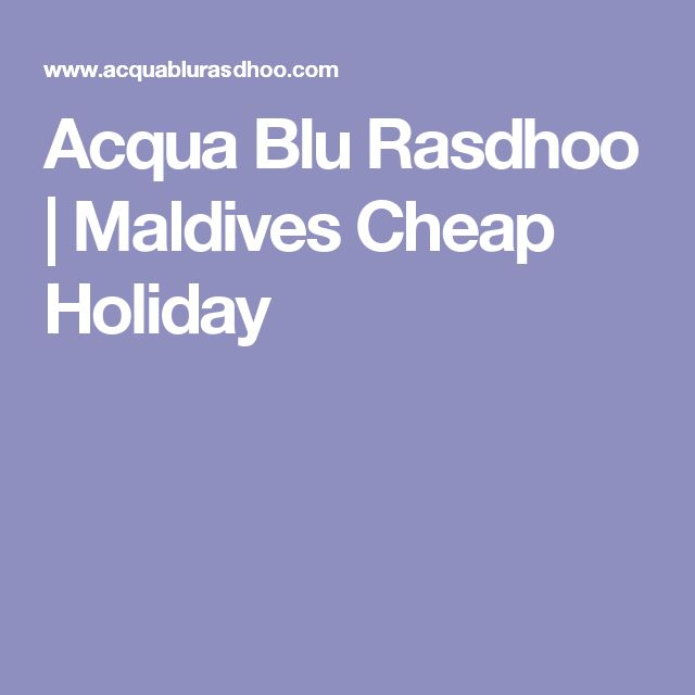 Acqua Blu Rasdhoo | Maldives Cheap Holiday