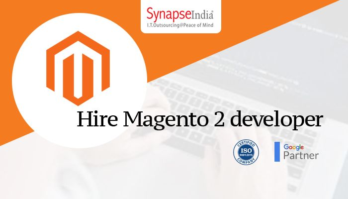 Hire Magento 2 Developer from SynapseIndia – Magento 2
