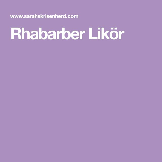 Rhabarber Likör